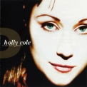 Holly Cole - Dark Dear Heart '1997