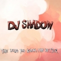 Dj Shadow - The Less You Know, The Better '2011