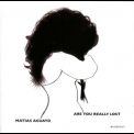 Matias Aguayo - Are You Really Lost [KOMPAKT CD 44] '2005