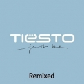 DJ Tiesto - Just Be (Remixed) (2005 Reissue) '2004
