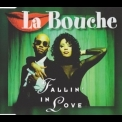 La Bouche - Fallin' In Love [CDS] '1995