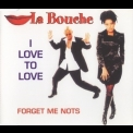 La Bouche - I Love To Love [CDM] '1995