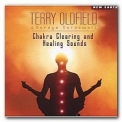 Terry Oldfield - Chakra Clearing And Healing Sounds '2009
