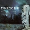 Decree - Moment Of Silence '2004