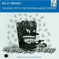 Billy Bragg - Talking With The Taxman About Poetry (CD1)(Remastered 2006) '1986