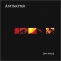 Antimatter - Live @ K13 '2003
