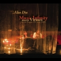 Alio Die - Music Infinity Meets Virtues '2009