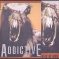 Addictive - Pity Of Man '1989
