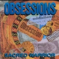 Sacred Warrior - Obsessions '1991