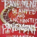 Pavement - Slanted & Enchanted: Luxe & Reduxe (CD2) '2002