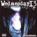 Wednesday 13 - Skeletons '2008