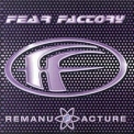 Fear Factory - Remanufacture '1997