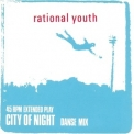 Rational Youth - City Of Night [CDS] '1982