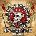 Leningrad Cowboys - Buena Vodka Social Club '2011