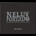 Nelly Furtado - All Good Things (Come To An End) (No Hay Igual Remixes) '2006