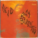 Ray Barretto - Acid '2007