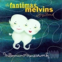 Melvins, The - Millennium Monsterwork 2000 (live feat. Fantomas) '2002