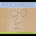 Bill Frisell - All we are saying '2011