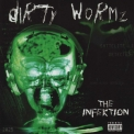 Dirty Wormz - The Infektion '2002