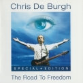 Chris De Burgh - The Road To Freedom (Special Edition) '2004