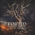 Fortid - Voluspa Part Iii: Fall Of The Ages '2009
