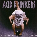 Acid Drinkers - Infernal Connection '1996