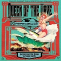 Pepe Deluxé - Queen Of The Wave '2012