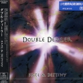 Double Dealer - Fate And Destiny '2005