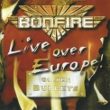 Bonfire - Live Over Europe '2002