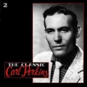 Perkins Carl  - The Classic Carl Perkins (disc 2 of 5) '1990