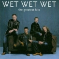Wet Wet Wet - The Greatest Hits '2004
