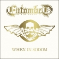 Entombed - When In Sodom '2006