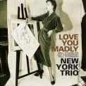 New York Trio - Love You Madly (CD, Album Japan Minilp GoldCD Venus TKCV-35534) '2003