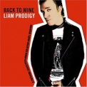 Prodigy, The - Liam Prodigy (Back To Mine) '2006