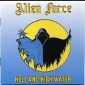 Alien Force - Hell And High Water '1985