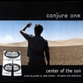 Conjure One - Center Of The Sun (EU Edition) [CDS] '2003