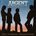 Argent - Greatest: The Singles Collection (2008) '2008