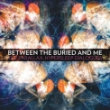 Between The Buried And Me - The Parallax: Hypersleep Dialogues '2011