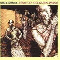 Dixie Dregs - Night Of The Living Dregs '1979
