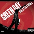 Green Day - Bullet In A Bible '2005