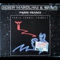 Didier Marouani & Space - Paris France '1982