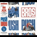 Bros - Push (Japanese Editon) '1988
