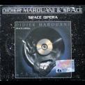 Didier Marouani & Space - Space Opera (2002 Reissue) '1987