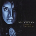 Ad Inferna - There Is No Cure '2011