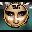 Nelly Furtado - Big Hoops (Bigger The Better) [CDS] '2012