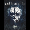 Dark Tranquillity - We Are The Void '2010