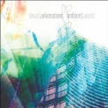 David Arkenstone - Ambient World (CD1) '2011