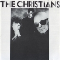 Christians, The - The Christians '1987