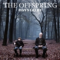 Offspring, The - Days Go By '2012