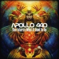 Apollo 440 - The Future's What It Used To Be '2012